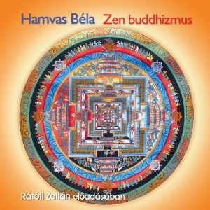 Hamvas Béla - Zen buddhizmus - Hangoskönyv