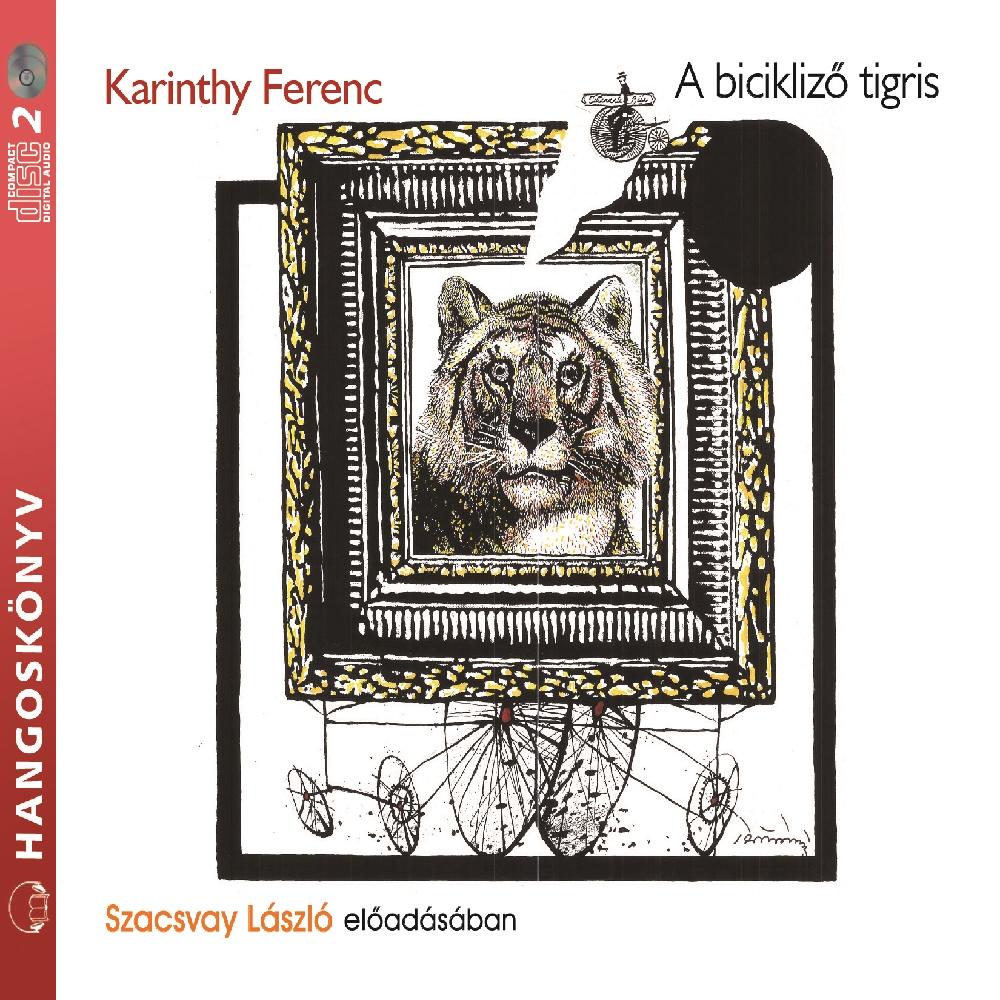 Karinthy Ferenc: A bicikliző tigris