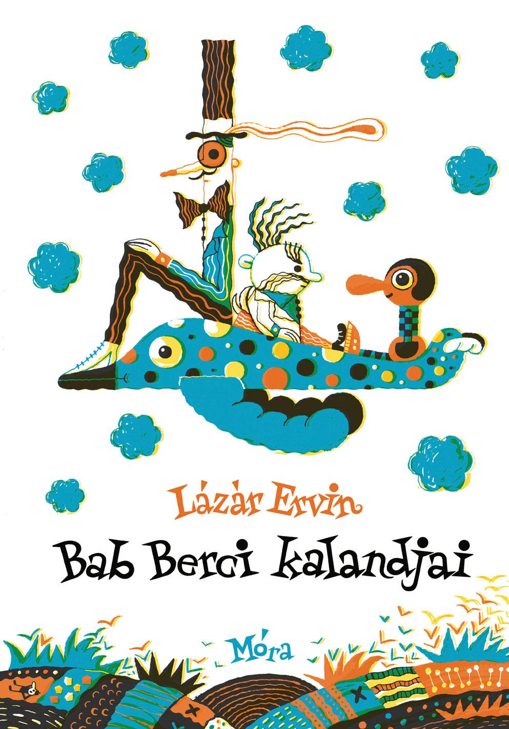 Lázár Ervin: Bab Berci kalandjai