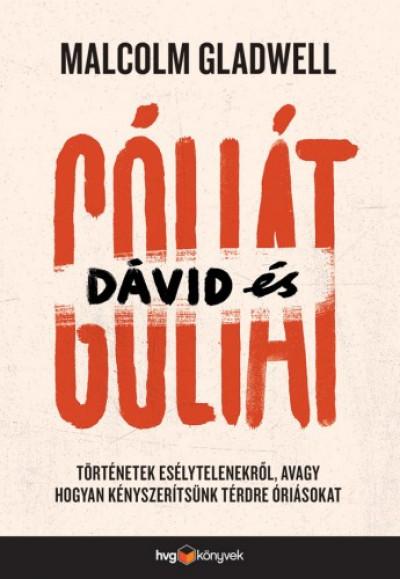 Malcolm Gladwell: Dávid és Góliát