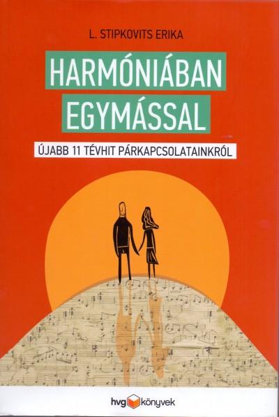 L. Stipkovits Erika - Harmóniában egymással - Hangoskönyv
