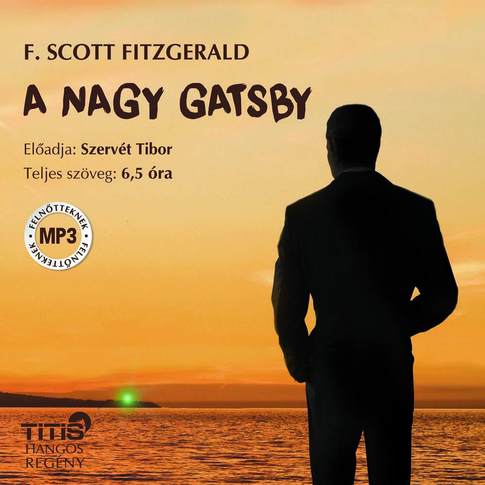 F. Scott Fitzgerald - A nagy Gatsby - Hangoskönyv