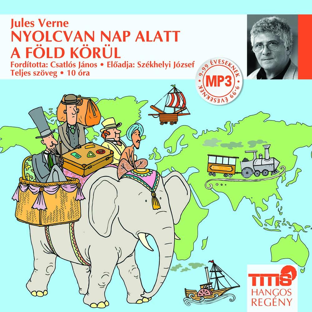 Jules Verne: Nyolcvan nap alatt a Föld körül