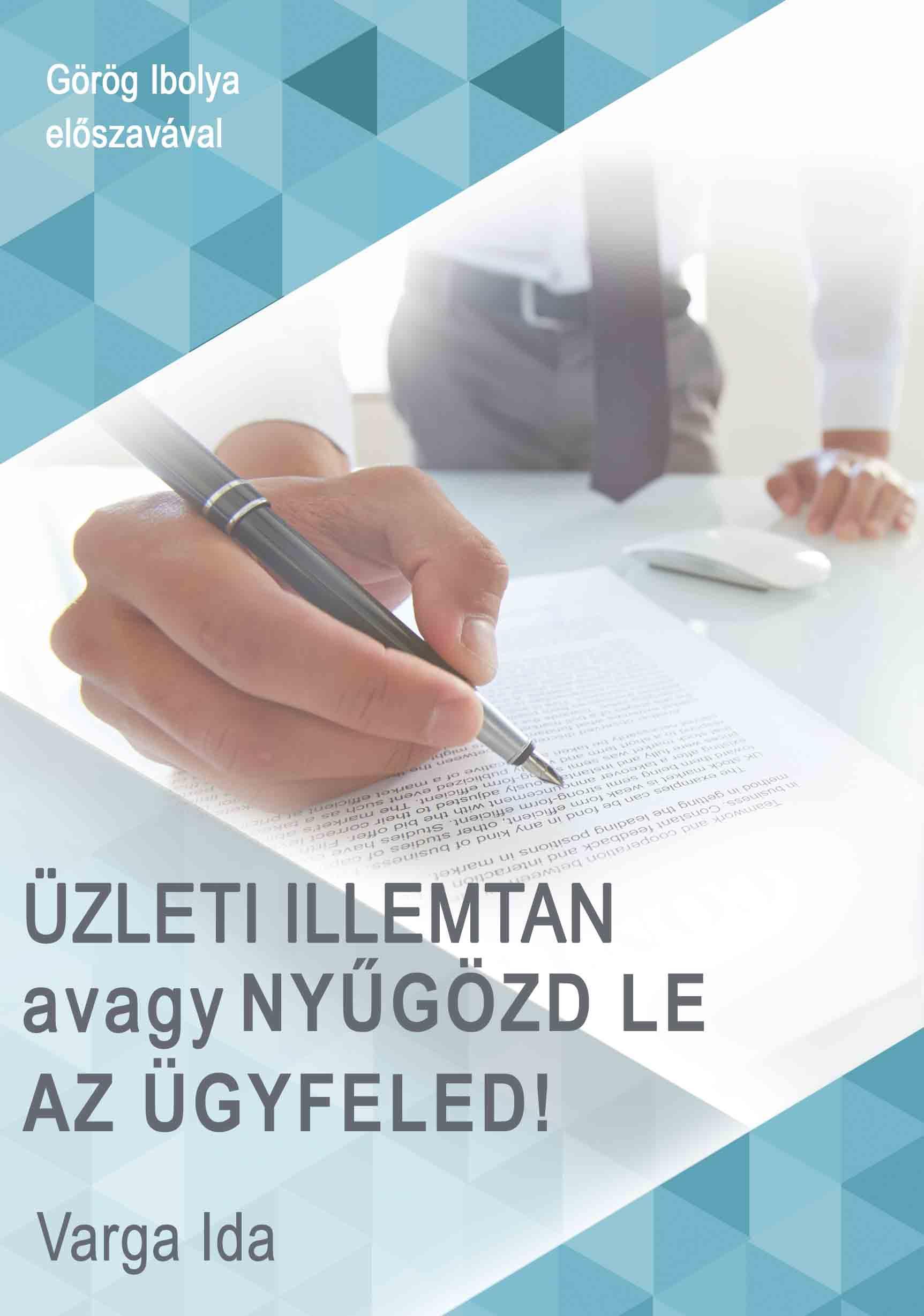 Varga Ida: Üzleti Illemtan