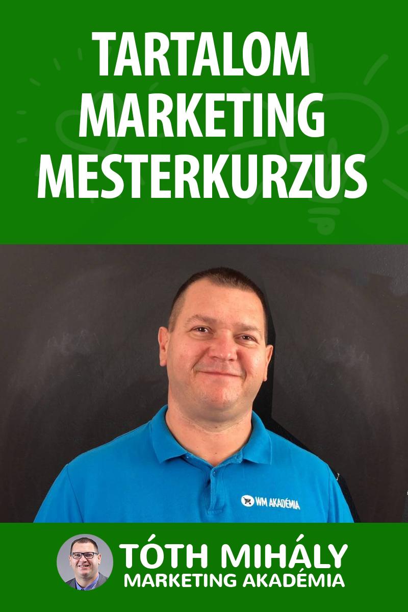 Tóth Mihály: Tartalom Marketing és Szövegírás Mesterkurzus