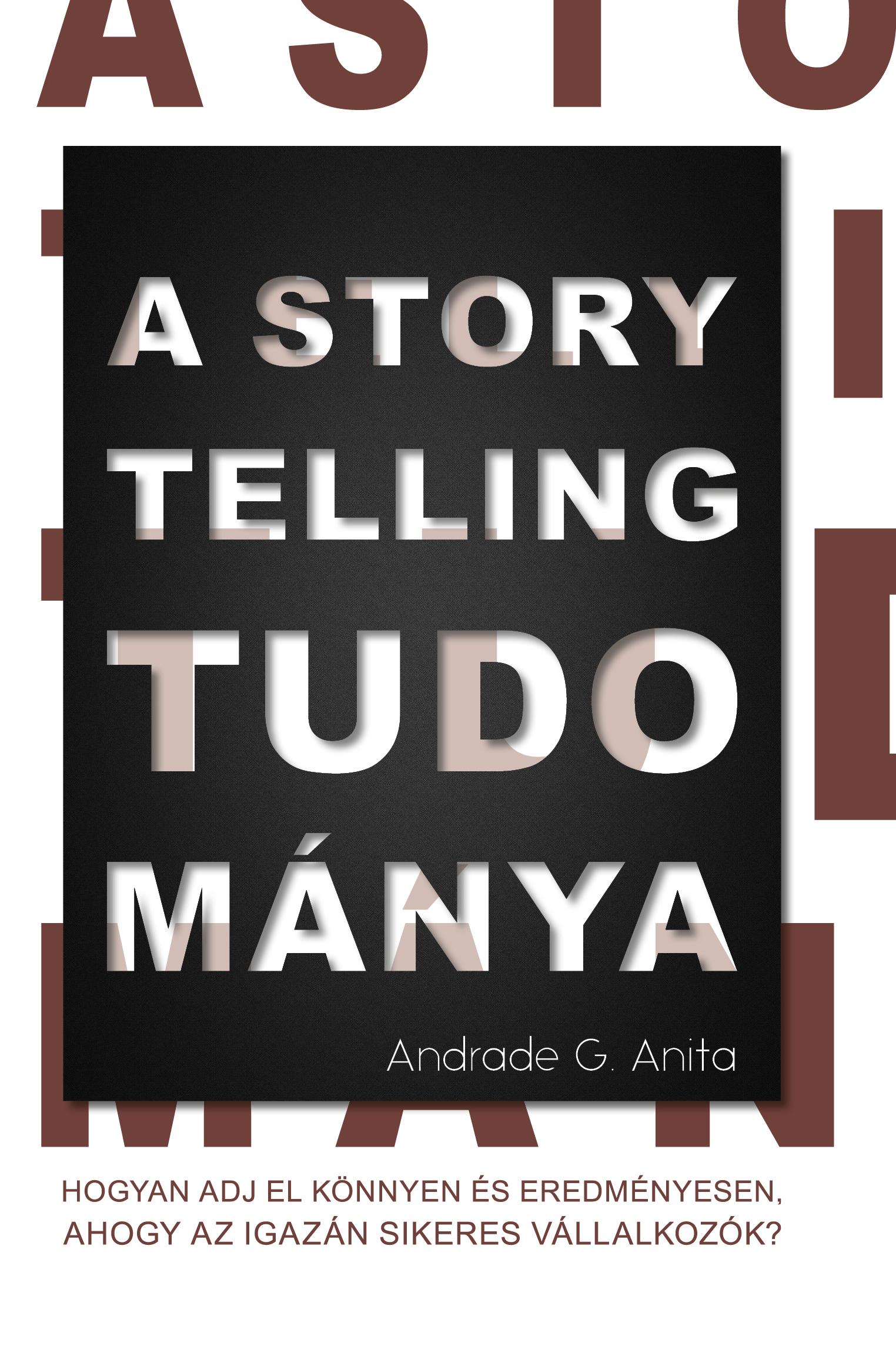 Andrade Anita: A storytelling tudománya