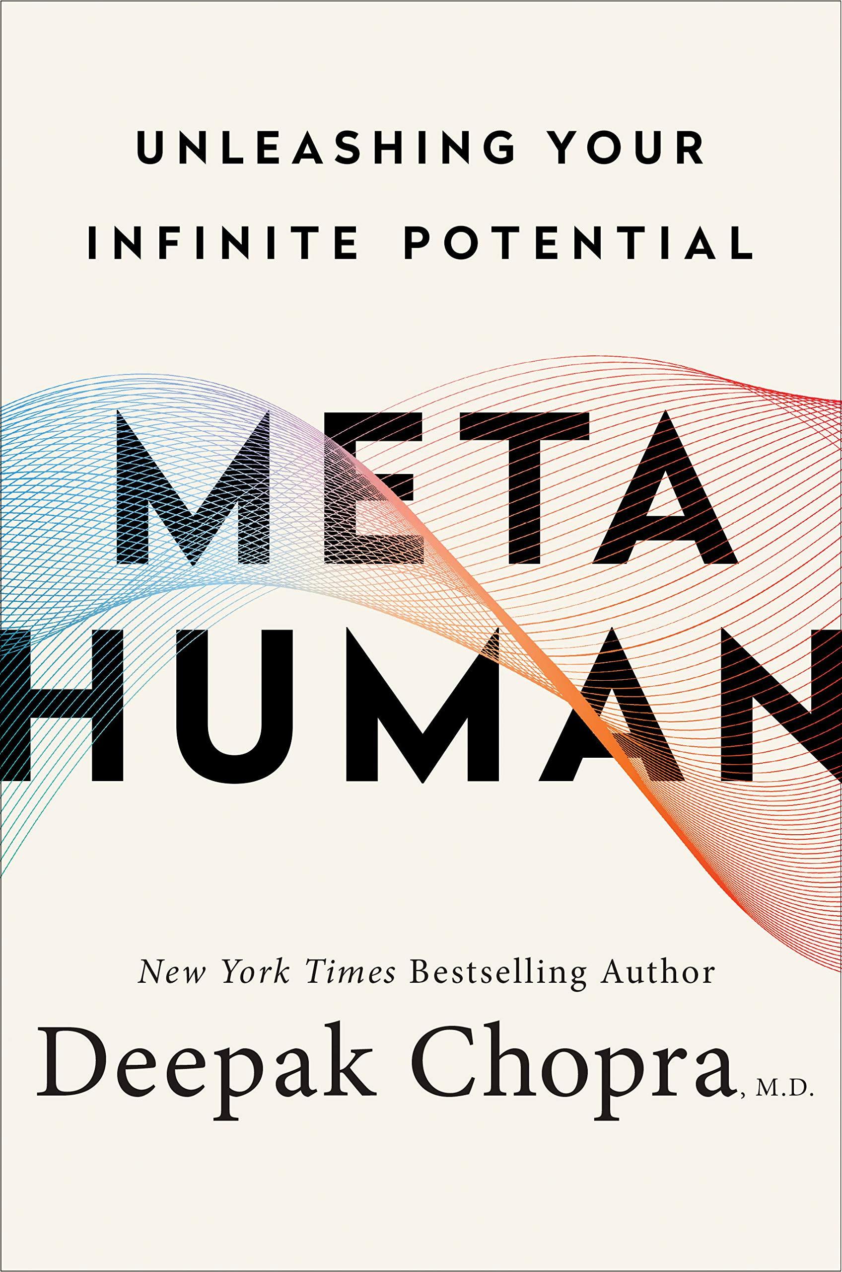 Deepak Chopra: Metahumán