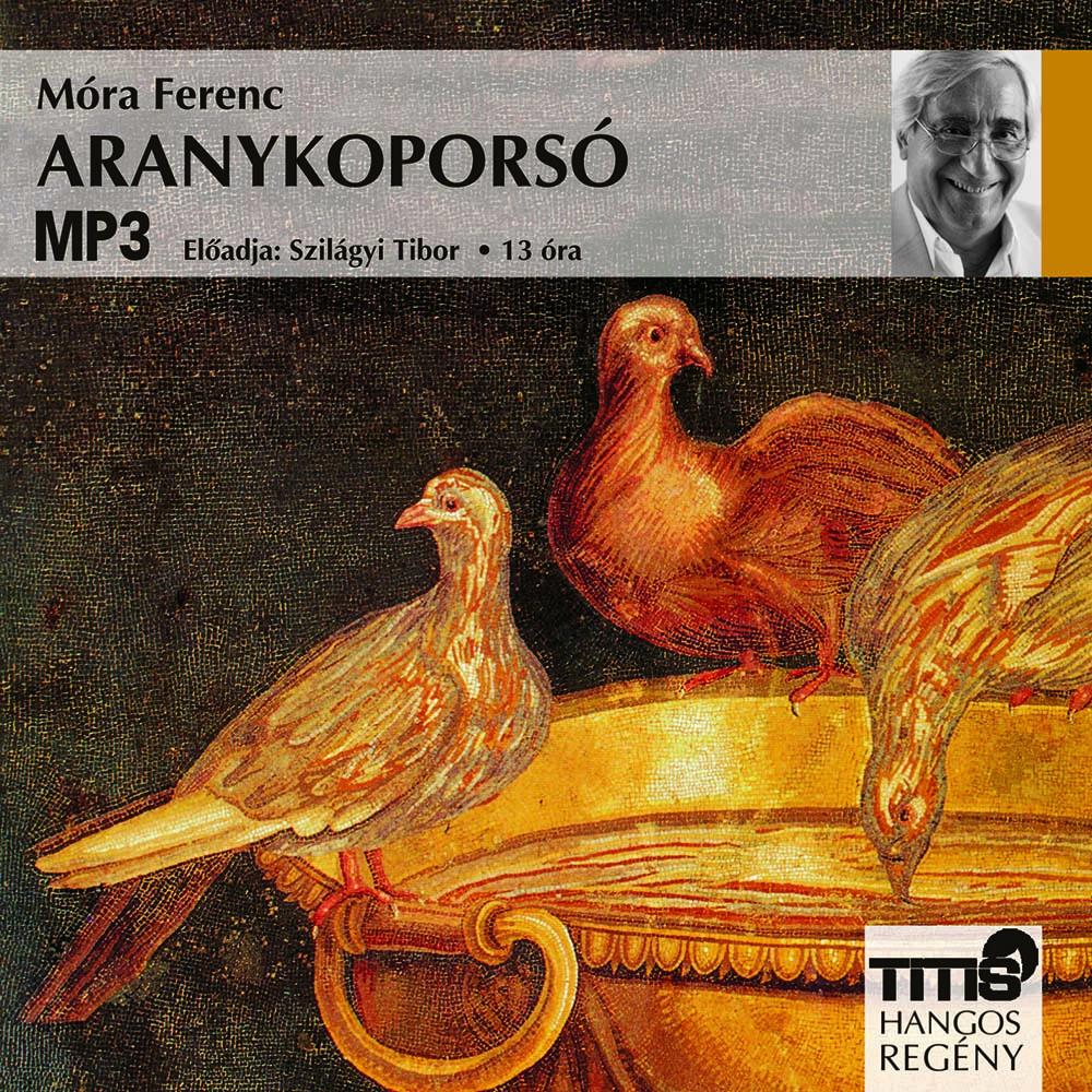Móra Ferenc - Aranykoporsó - Hangoskönyv