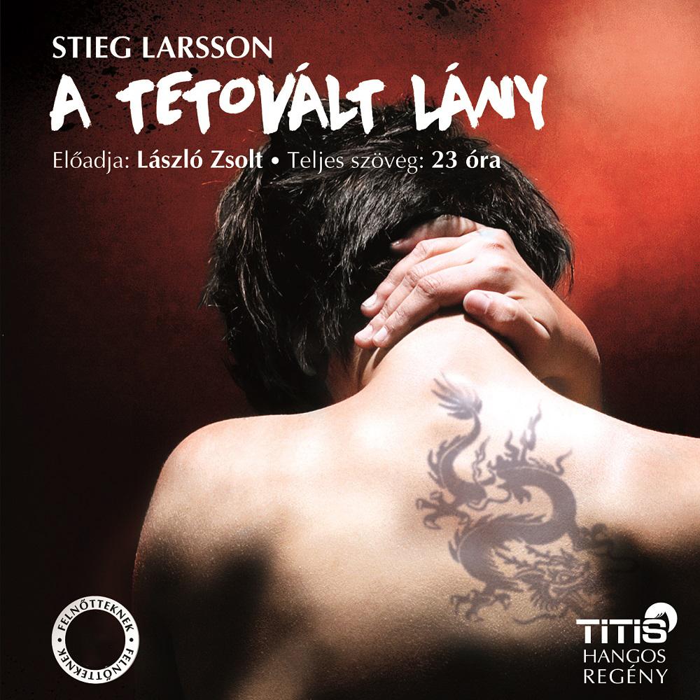 Stieg Larsson: A tetovált lány (1. regény)