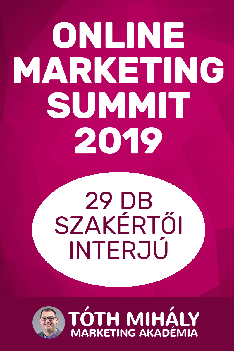 Tóth Mihály: Online Marketing Summit 2019