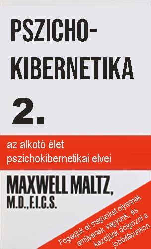 Maxwell Maltz: Pszichokibernetika 2