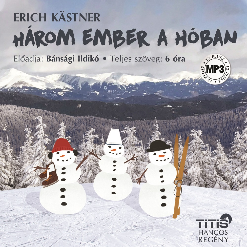 Erich Kästner: Három ember a hóban