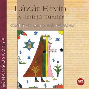 Lázár Ervin: A Hétfejű Tündér