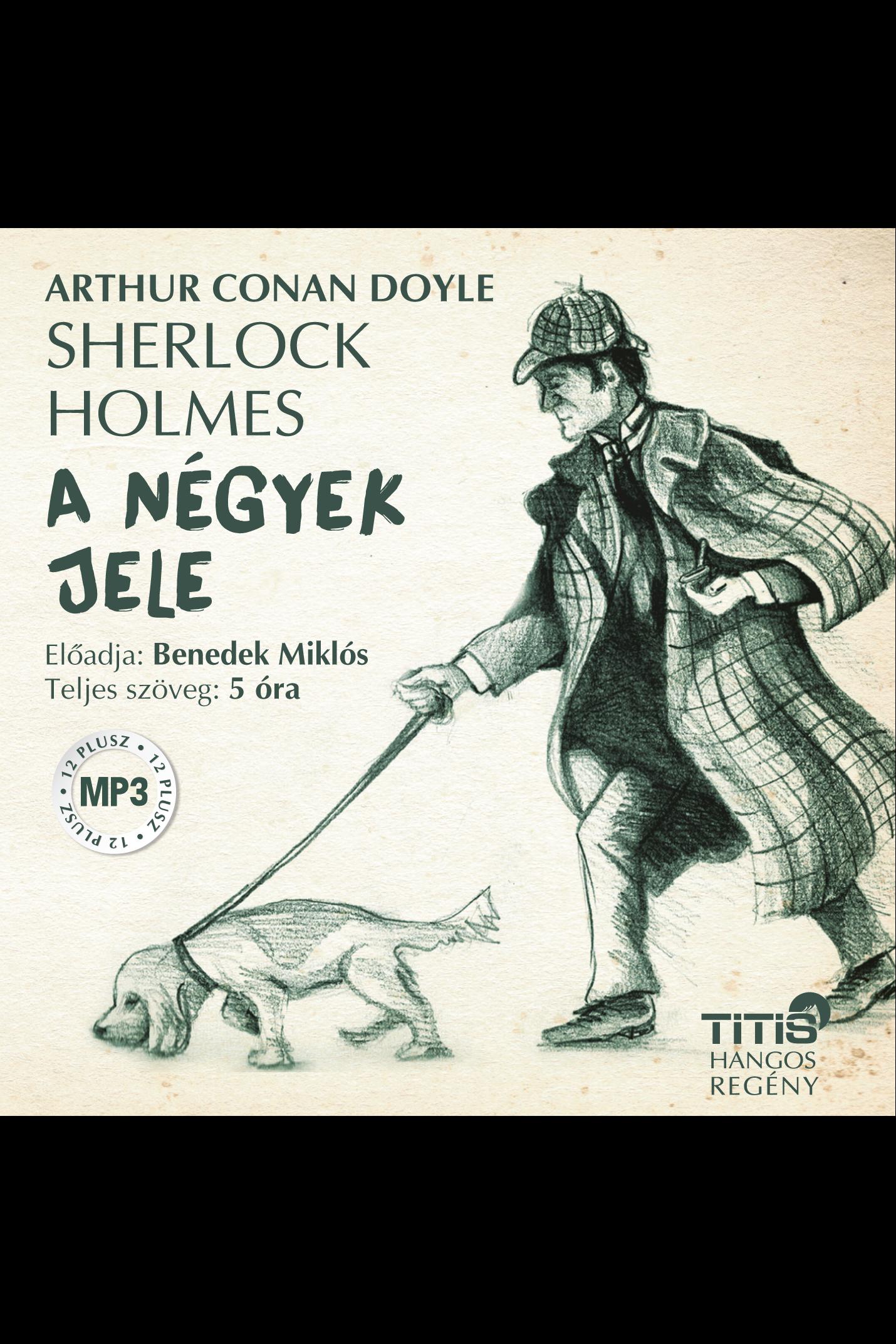 Arthur Conan Doyle: Sherlock Holmes (2. regény) - A négyek jele