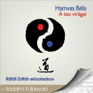 Hamvas Béla - A tao virágai - Hangoskönyv