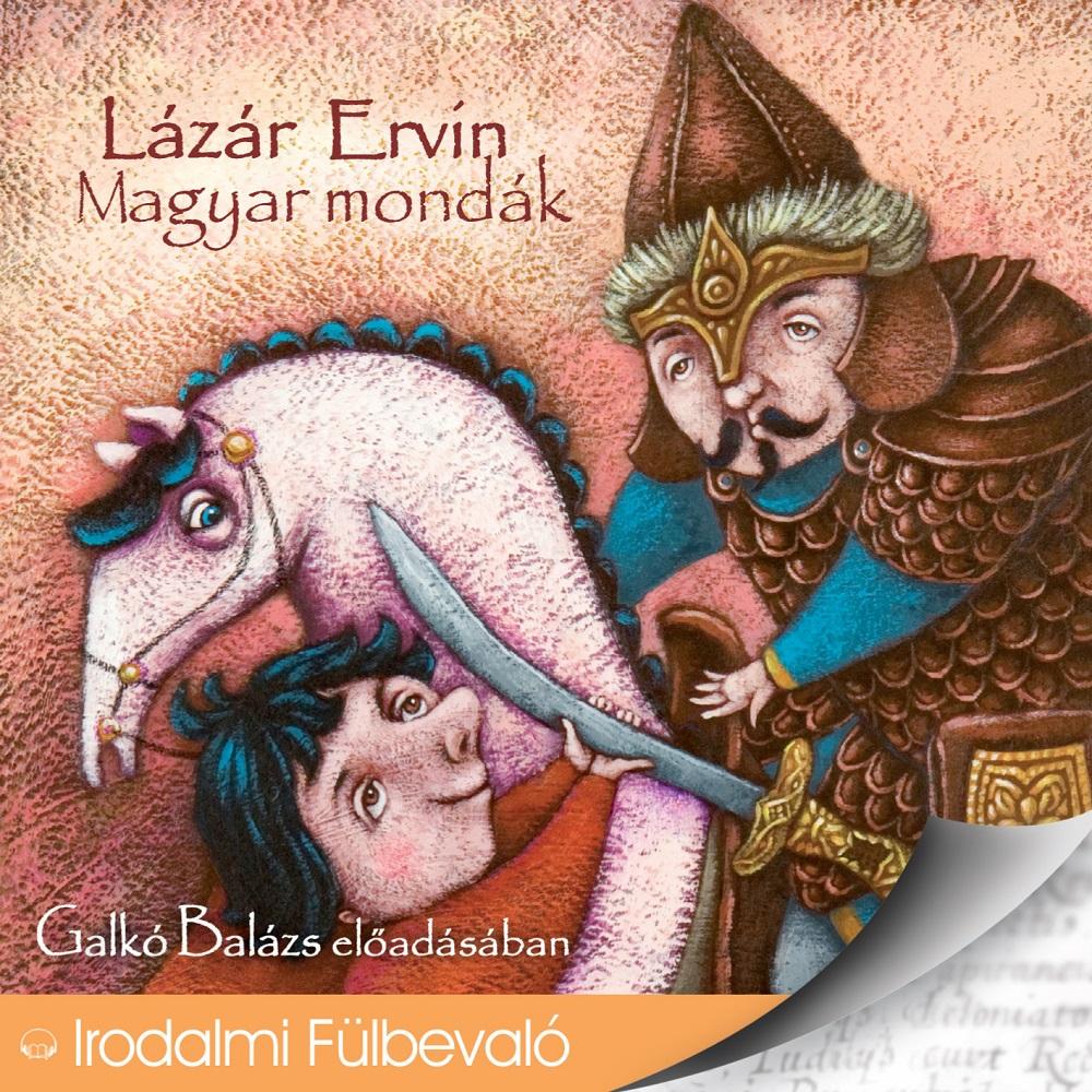 Lázár Ervin: Magyar mondák