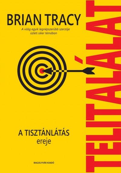 Brian Tracy - Telitalálat - Hangoskönyv