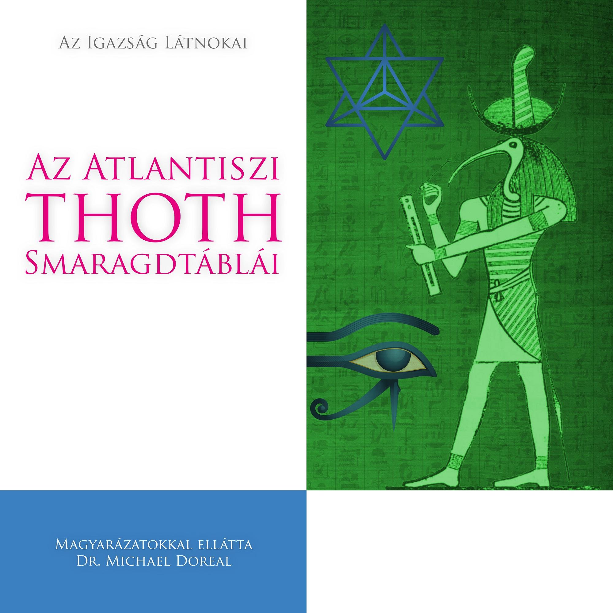 Dr. M. Doreal: Az Atlantiszi Thoth Smaragdtáblái