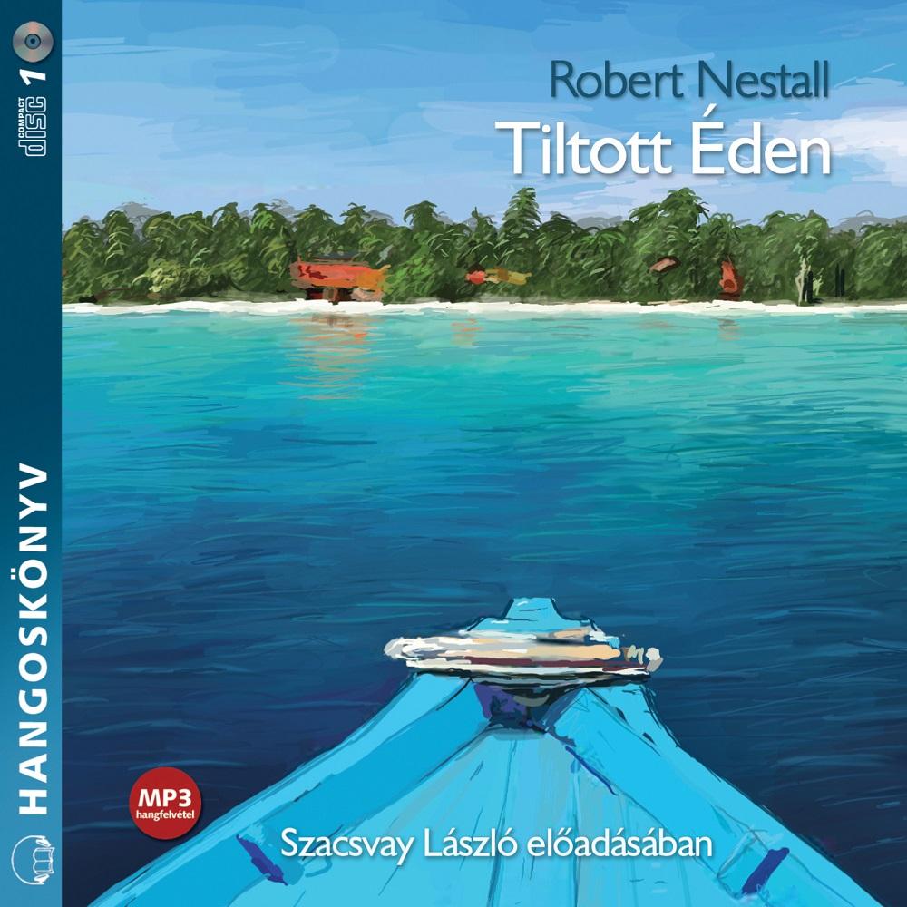 Robert Nestall: Tiltott éden