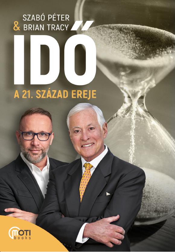 Brian Tracy, Szabó Péter: Idő
