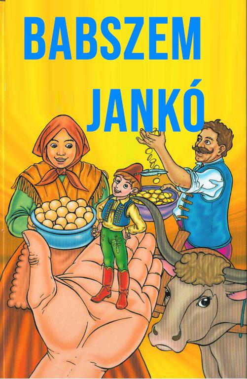 Magyar népmesék: Babszem Jankó