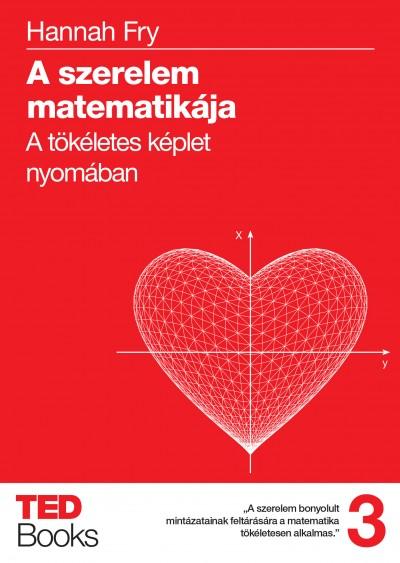 Hannah Fry: A szerelem matematikája