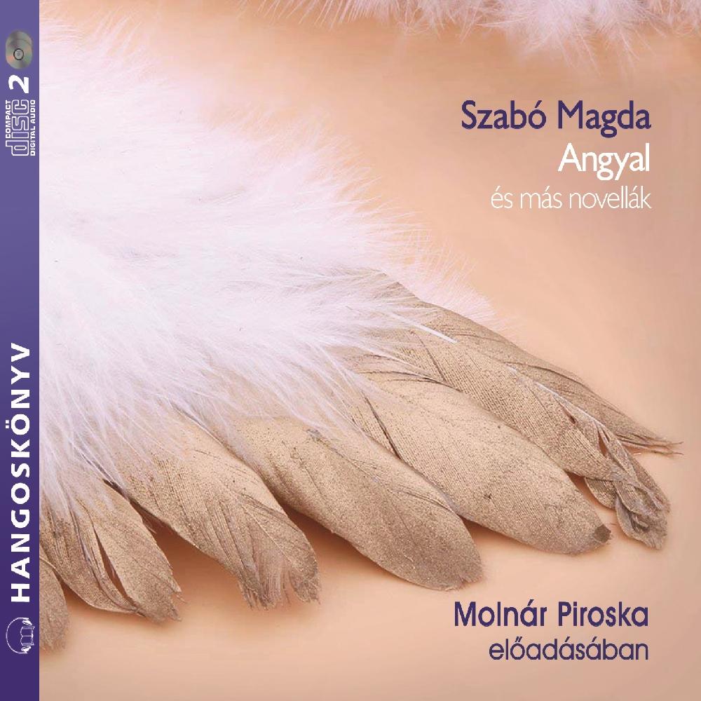 Szabó Magda: Angyal és más novellák