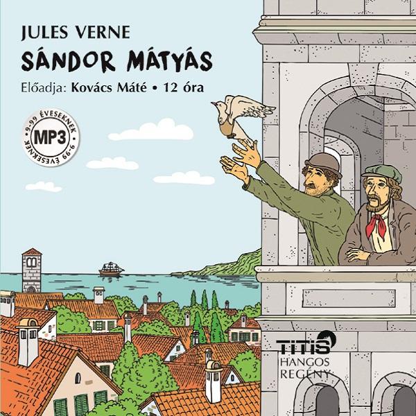 Jules Verne: Sándor Mátyás