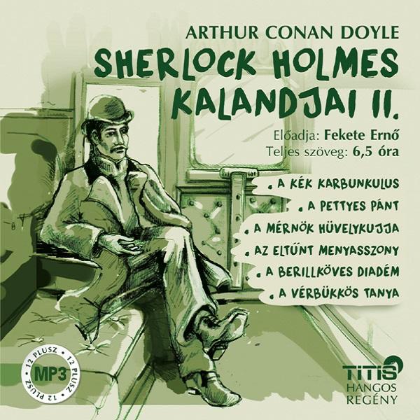 Arthur Conan Doyle: Sherlock Holmes kalandjai II.