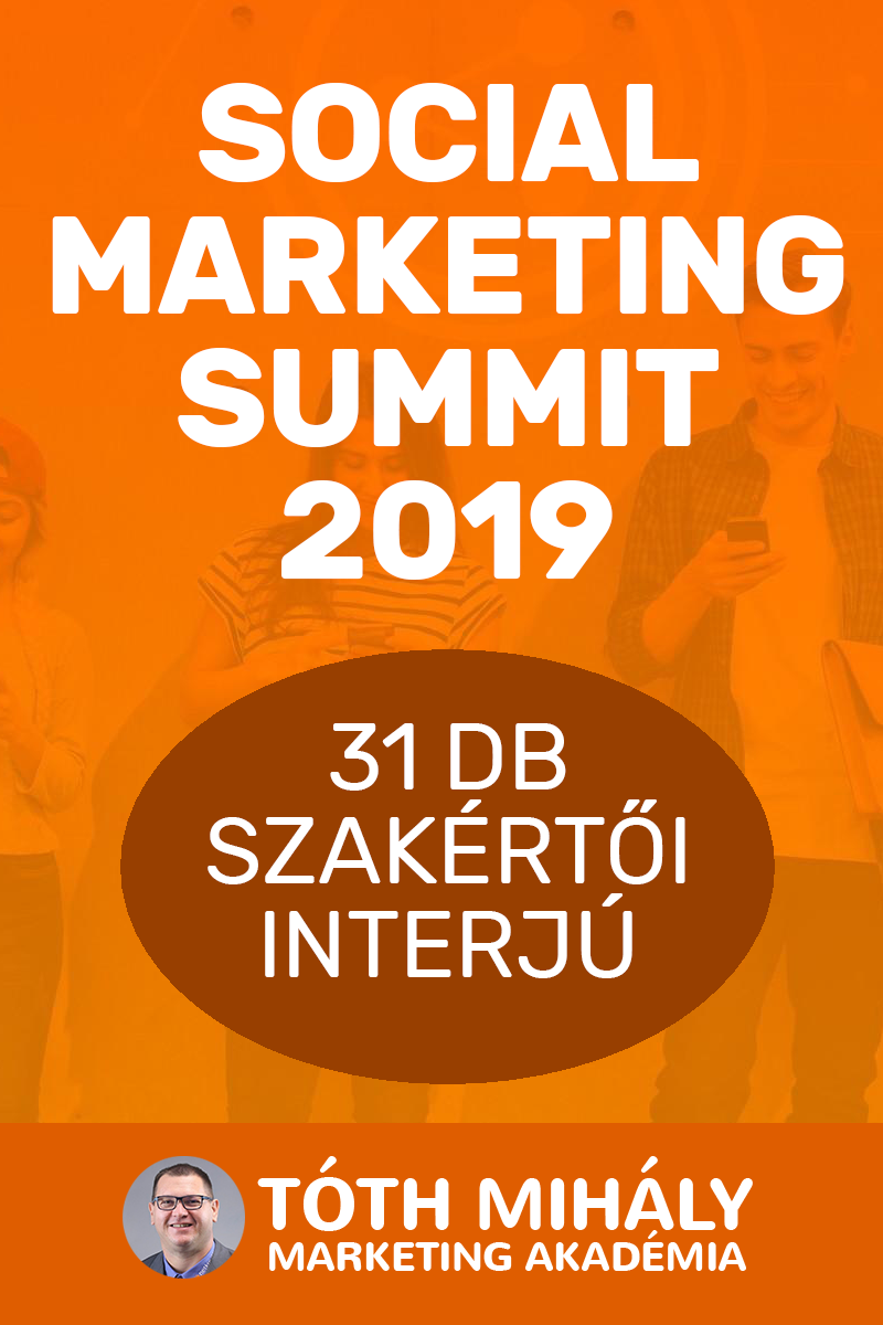 Tóth Mihály: Social Marketing Summit 2019