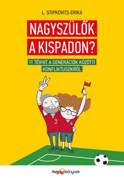 L. Stipkovits Erika: Nagyszülők a kispadon