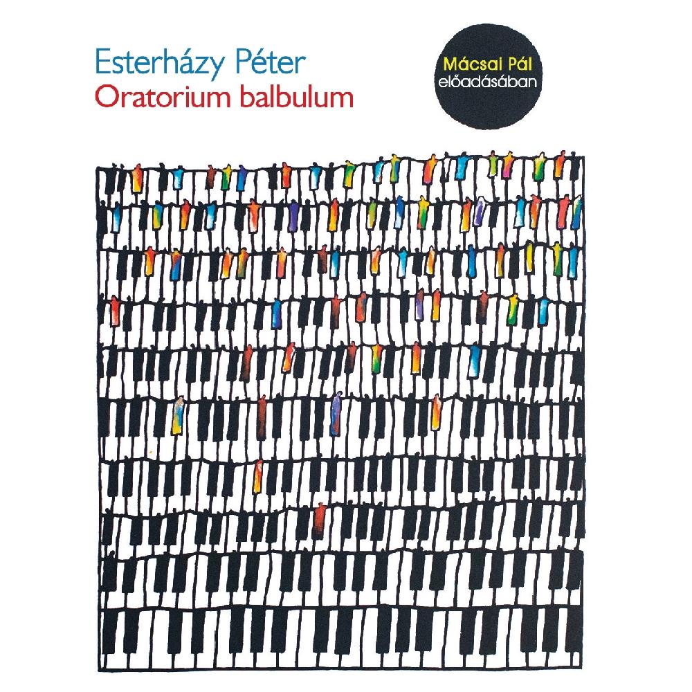 Esterházy Péter: Oratorium balbulum