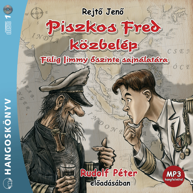 Rejtő Jenő - Piszkos Fred közbelép - Hangoskönyv
