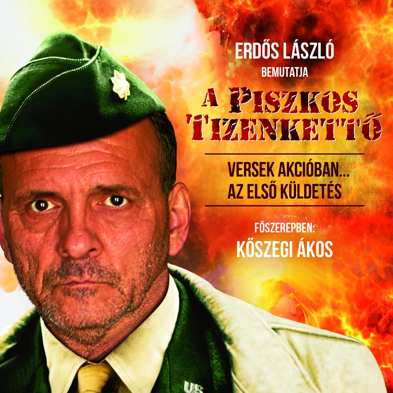 Erdős László: A Piszkos Tizenkettő - Versek akcióban!