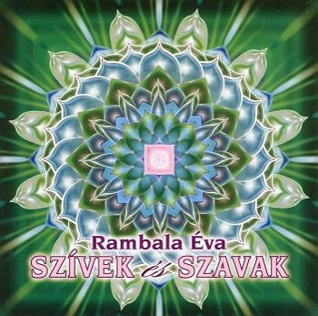 Rambala Éva: Szívek és szavak